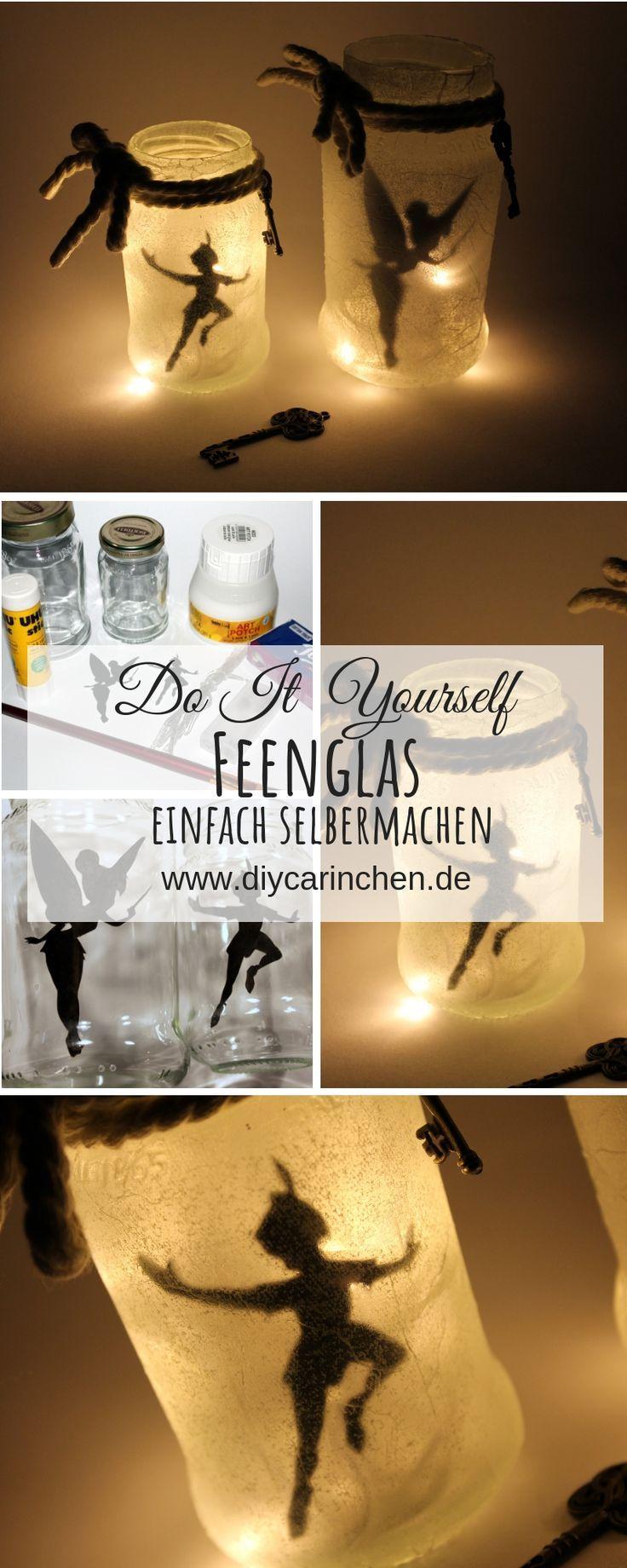DIY Feenglas Tinkerbell / Peter Pan ganz einfach selber machen – DIYCarinchen – DIY Ideen: Basteln, Geschenke, Deko, und Wohnen