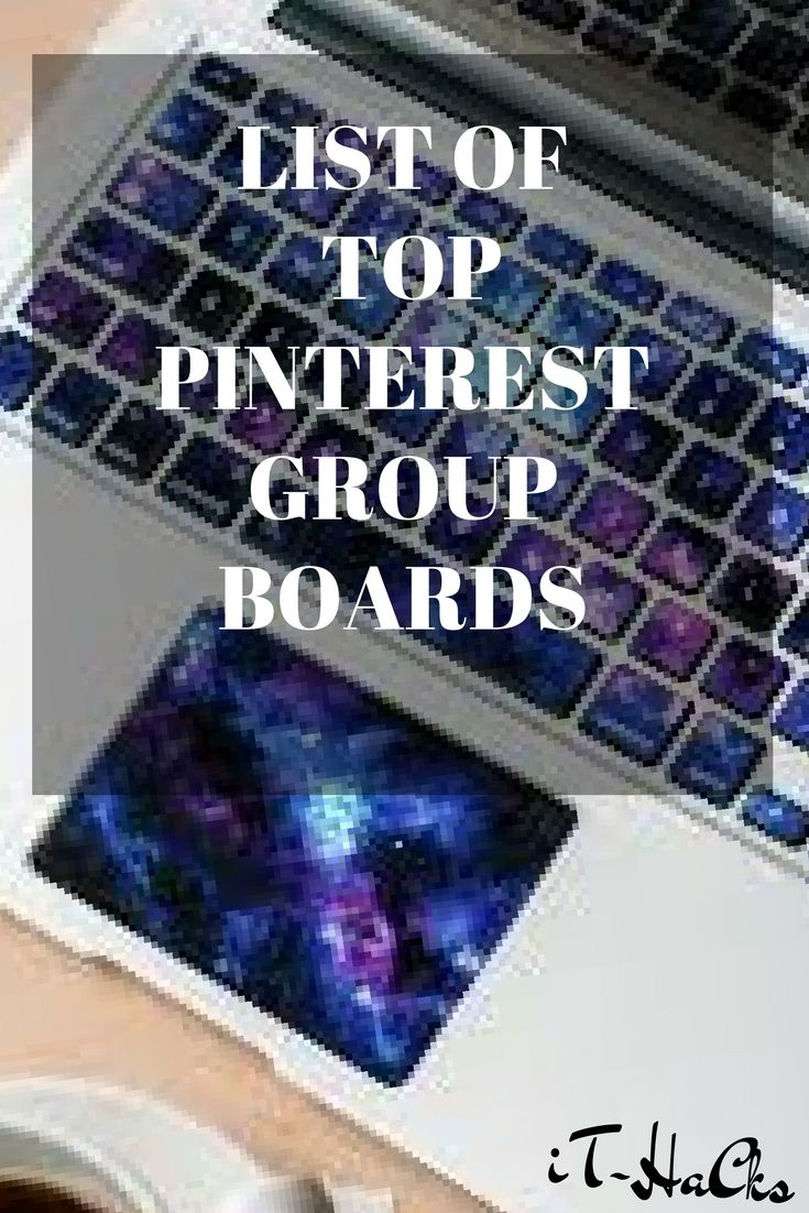 Here is a list of Top Pinterest group boards you must join to promote your blog. #pinterest #hacks #blog #blogging #hacks #stepbystep #howto #list #socialmedia #bloggingtips