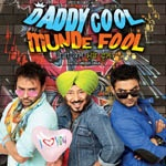SongsPk >> Daddy Cool Munde Fool - 2013 Songs - Download Bollywood / Indian Movie Songs