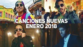 Canciones Nuevas De Reggaeton Enero 2018