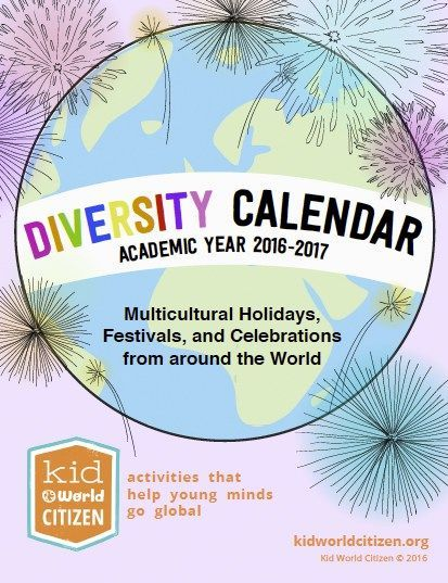 The BEST Diversity Calendar for 2016-2017 of multicultural celebrations. #globaled This fabulous diversity calendar includes 285 special days including: multicultural and ethnic festivals, religious holy days from all major religions, environmental days to celebrate and honor our planet, United Nations International Days, and fun holidays that celebrate friendship, empathy, and kindness.
