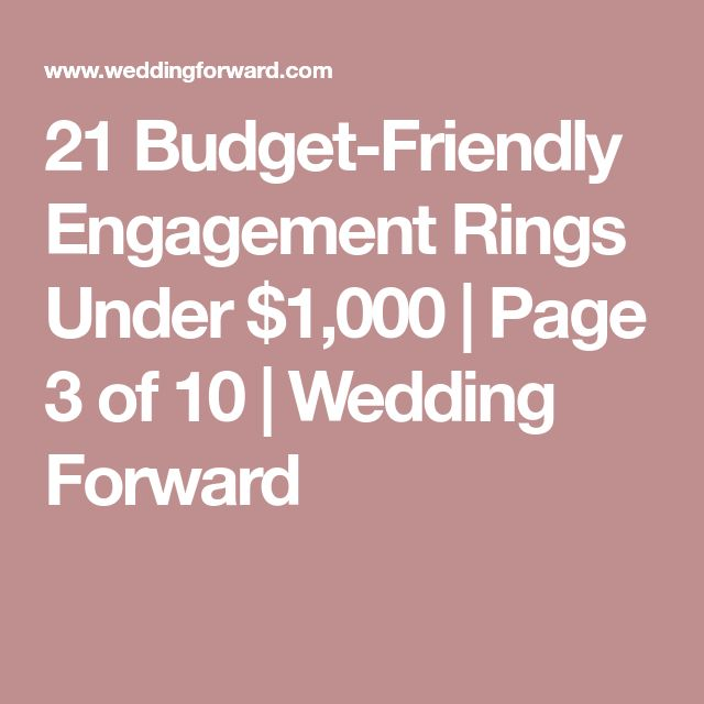 21 Budget-Friendly Engagement Rings Under $1,000 | Page 3 of 10 | Wedding Forward