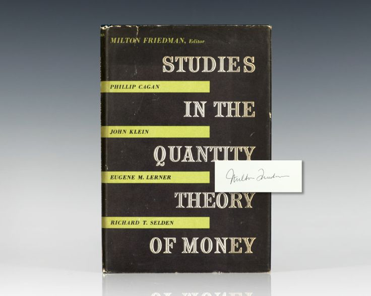 First Edition of Studies in the Quantity Theory of Money; Signed by Milton Friedman