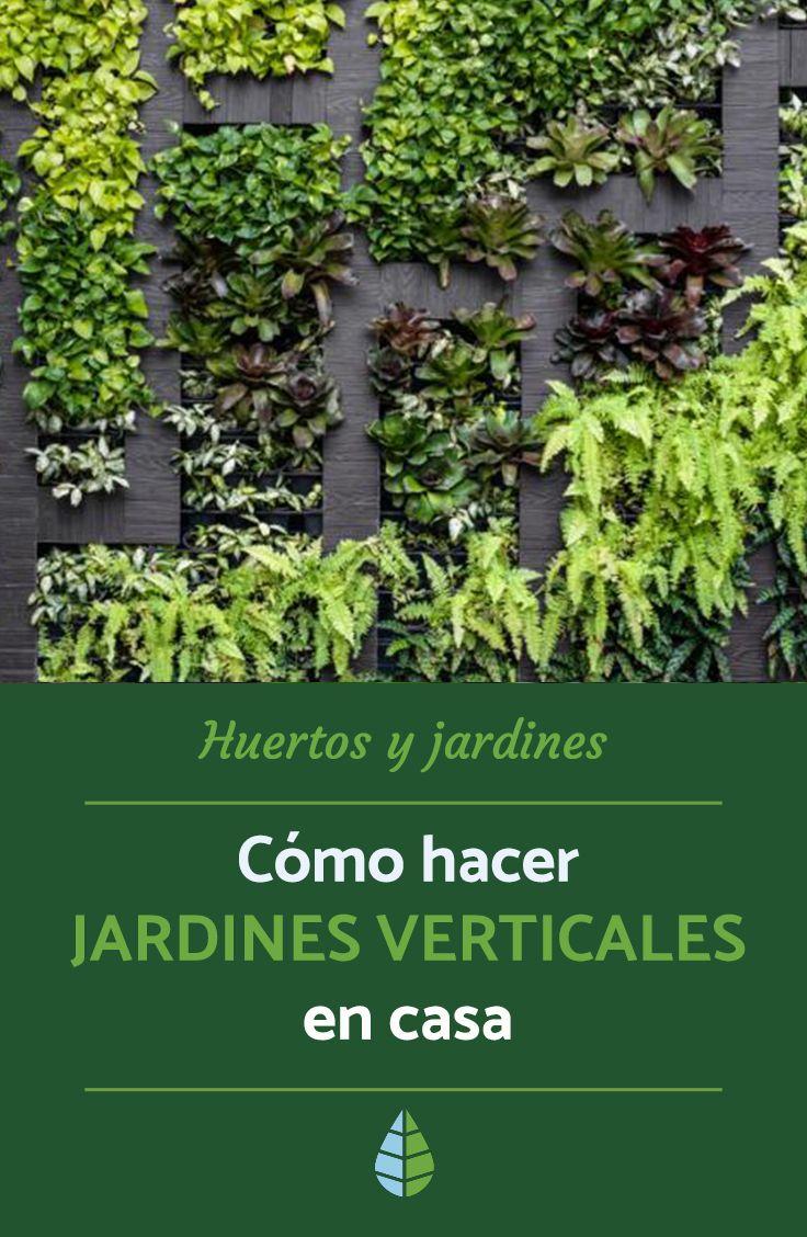 Como Hacer Jardines Verticales En Casa Paso A Paso Jardines Verticales Como Hacer Jardines Hacer Jardin Vertical
