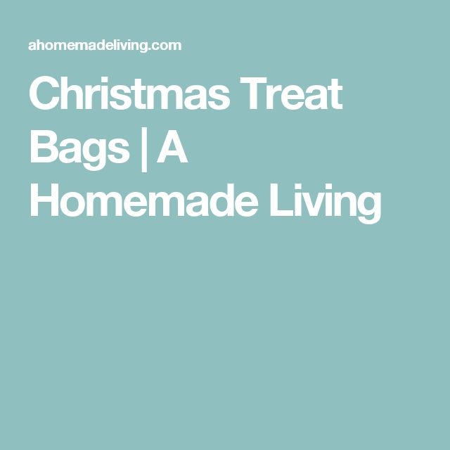 Christmas Treat Bags | A Homemade Living