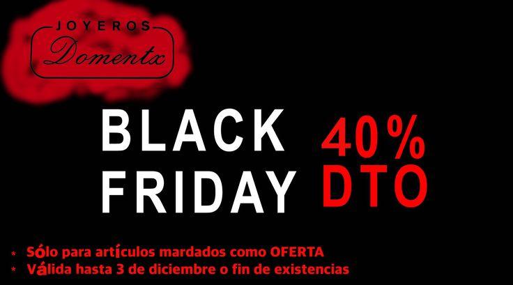 Blak Friday – Joyería Domentx. – Viernes negro