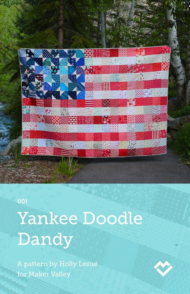Yankee Doodle Dandy - USA Flag Quilt Pattern - Paper Pattern (Pre-order)