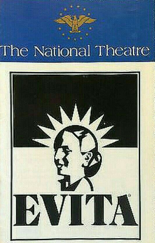 """Theatre Programme from the Premiere Washington D.C. Production of the Tim Rice / Andrew Lloyd Webber musical """"Evita,"""" which performed from September 24 thru November 29, 1981 at The National Theatre."""