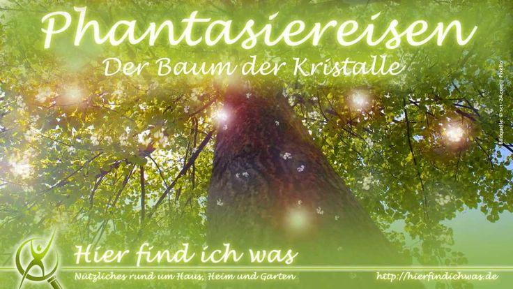 Phantasiereise -- Der Baum der Kristalle von hierfindichwas.de