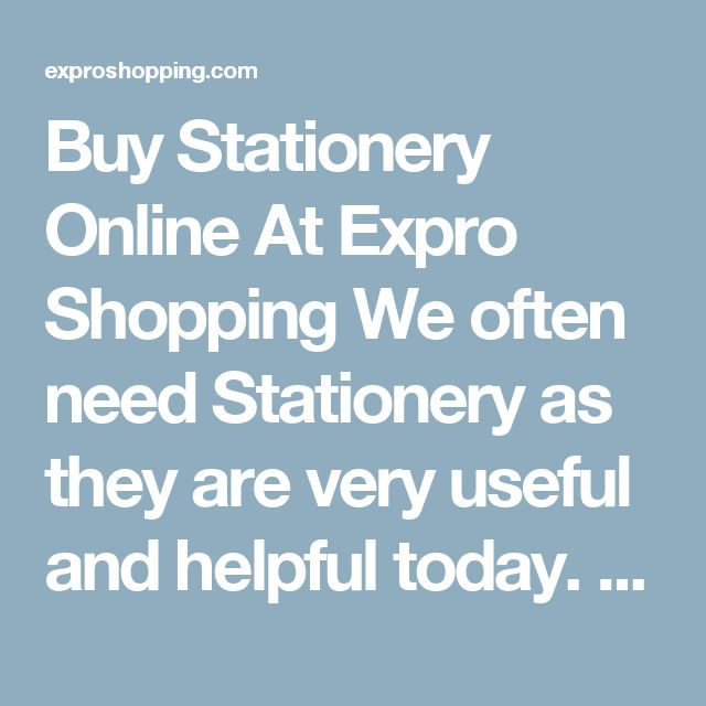 Buy Stationery Online At Expro Shopping  We often need Stationery as they are very useful and helpful today. Expro Shopping brings to you a diverse collection of Stationery at one place at best price.    Shop Online for All Types of Stationery  You will come across best price Stationery for kids. Best deals of all types Indoor Toys For Kids with cash on delivery and fast shipment options.    Keywords for best search – Stationery  The ideal keywords to search these products can be…