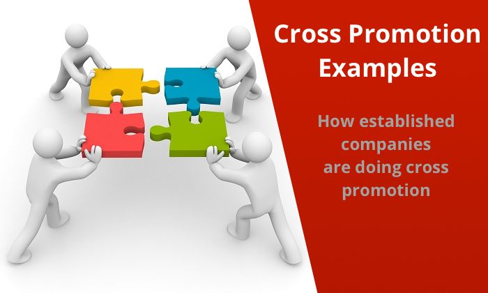 Check real life examples of cross promotion and how they can help businesses get…