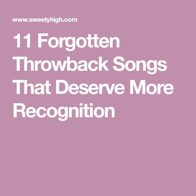 11 Forgotten Throwback Songs That Deserve More Recognition