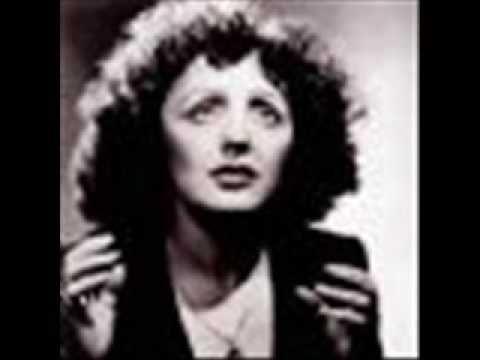"""""""Non, Je Ne Regrette Rien"""" Edith Piaff"""