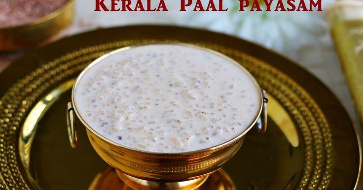 Kerala Paal Payasam recipe | Onam sadhya recipesJeyashri's KitchenKerala Paal Payasam recipe | Onam sadhya recipes