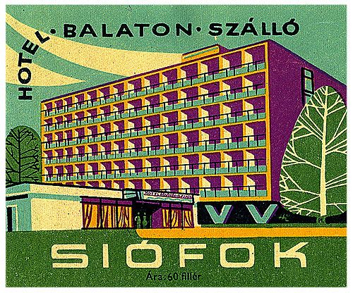 HUNGARY 60's modern luggage label for a hotel in Eastern Europe. siofok hungary hotel balaton