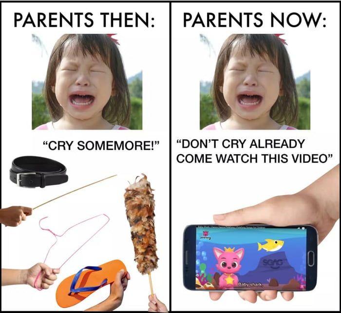 Parenting Then And Now Fb Memes Memes Sarcastic Memes