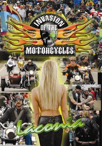 Invasion of the Motorcycles: LaConia Biker Rally [DVD]