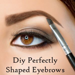 DIY the perfect shaped eyebrows. This tutorial has great tips.