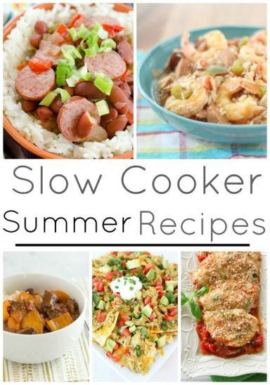 Slow Cooker Summer Recipes! Easy Recipes for a Summer Schedule with ...