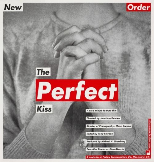 Barbara Kruger: The Perfect Kiss video promotional poster for New Order
