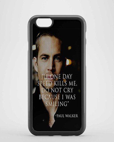 Paul Walker Quotes for iPhone Case ,Samsung Case,Ipad case etc