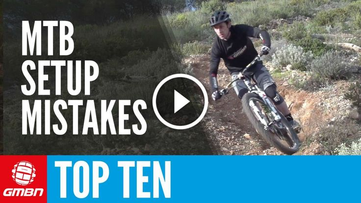 Video: Top 10 MTB Setup Mistakes – And How To Avoid Them! | Singletracks Mountain Bike News