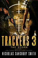 The Storm Trackers Bk 3 By Nicholas Sansbury Smith Genre: Post-Apocalyptic Thriller Sci Fi, EMP, Dystopian, Suspense Release Date: October 1, 2017