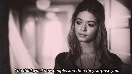 Ты думаешь, что знаешь людей, а потом они удивляют тебя.