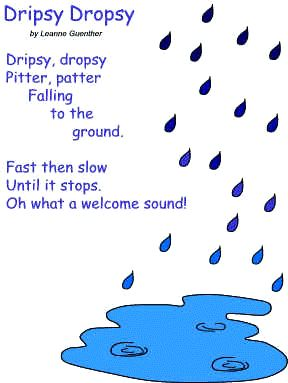 "POEM *in advance, cut out a variety of foam raindrops. gather children around a parachute, placing raindrops in the center. recite the poem as the children use the parachute to make it ""rain""*"