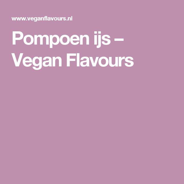 Pompoen ijs – Vegan Flavours