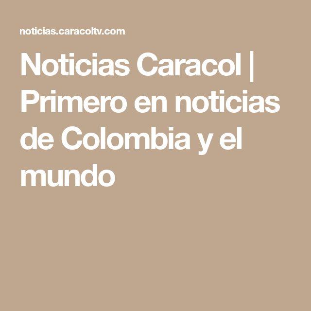 Noticias Caracol | Primero en noticias de Colombia y el mundo
