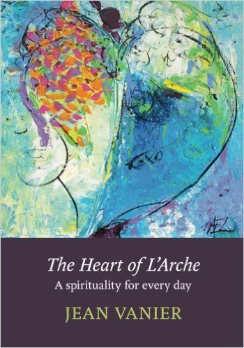 Elizabeth Chapman's art on the cover of Jean Vanier's book-The Heart of L'Arche: A Spirituality for Every Day.