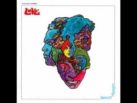 Love - Forever Changes (Full Album)
