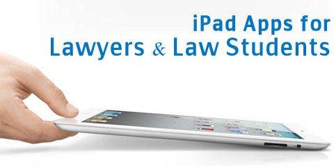 25 Game-Changing iPad Apps for Lawyers & Law Students