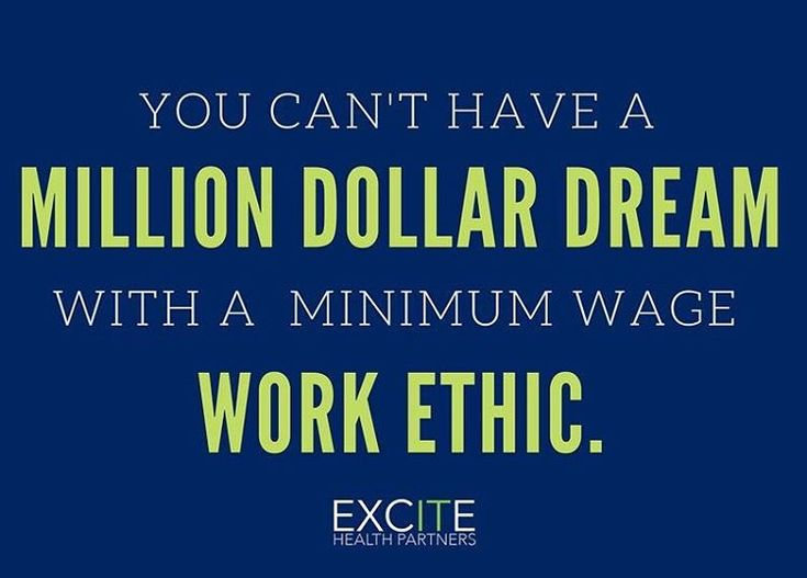 """You can't have a million dollar dream with a minimum wage work ethic"" Motivational quote for entrepreneurs, young professionals, business professionals, employees and hard workers."
