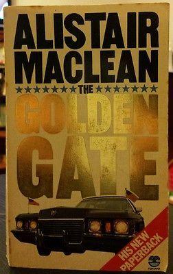 Alistair MacLean - THE GOLDEN GATE