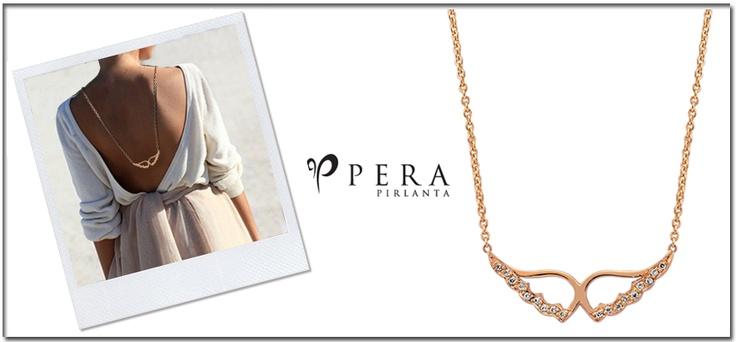 Pera Pırlanta'dan melekler kadar güzel kadınlar için melek kanatları…