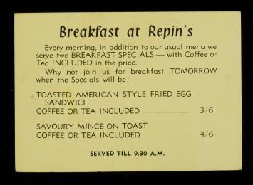 2007/106/4 Menu, Breakfast at Repins, paper, used by Repins Coffee Inn, Sydney, New South Wales, Australia, 1933-1966, maker unknown, [1933-1966] - Powerhouse Museum Collection