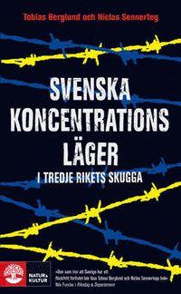 Svenska koncentrationsläger i tredje rikets skugga (pocket)