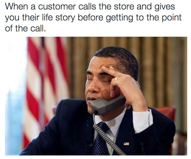 So they'll keep their life story for their autobiography: | 24 Reasons Why Everyone Should Be Forced To Work Retail For One Day