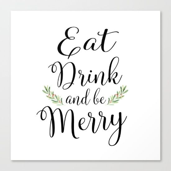 Eat Drink and be Merry by McGovern Studio Holiday Canvas Print