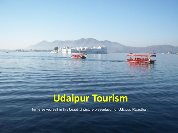 Udaipur Tourism India – Custom made, private guided tours of Udaipur, Rajasthan India - http://pdfsr.com/pdf/udaipur-tourism-india