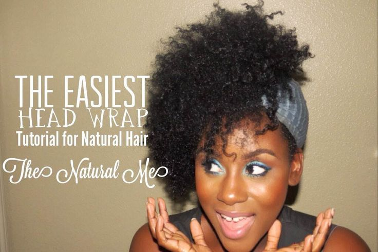 The Easiest Head Wrap Tutorial Feat. The Natural Me (+playlist)