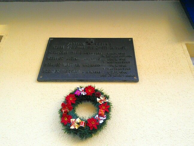 """""""In memory of a family which sacrificed their lives for the homeland. MARIE MORAVEC (born 5.VIII.1898, died 18.VI.1942 under arrest by the Gestapo); ALOIS MORAVEC (born 23.I.1887, died 24.X.1942 at Mauthausen); VLASTIMIL MORAVEC (born 17.III.1921, died 24.X.1942 at Mauthausen); MIROSLAV MORAVEC (born 3.IX.1918, died 7.VI.1944 as a Czechoslovak pilot in England)."""" [Czech; this is the family that sheltered the resistance heroes who assassinated SS Obergruppenführer Reinhard Heydrich]"""