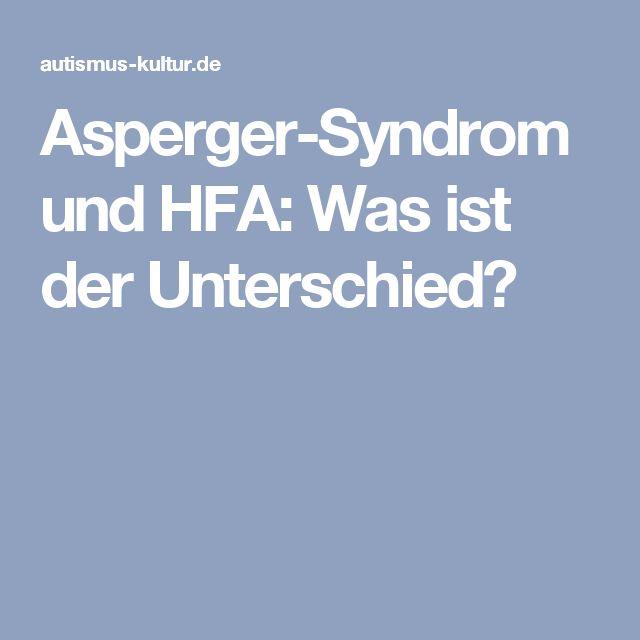 Asperger-Syndrom und HFA: Was ist der Unterschied?