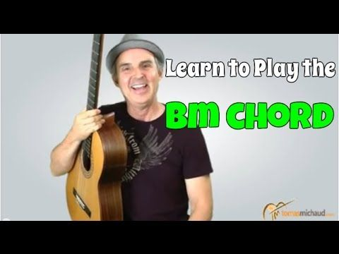 Easy Bm Chord | Learn 3 Versions of the B Minor Guitar Chord and Decide Which Is Best For You - YouTube