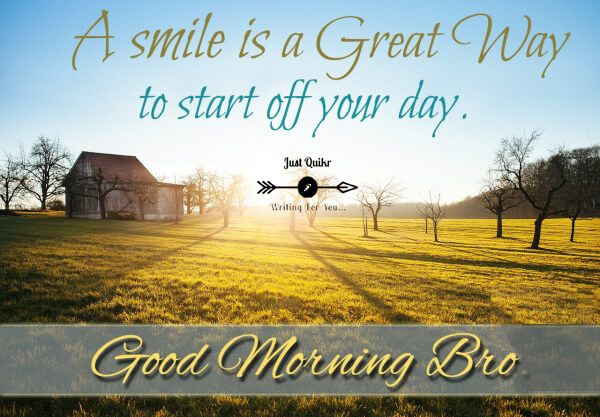 Top 8 : Good Morning Brother Pics Images | J u s t q u i k r . c o m | Morning pictures, Good morning, Good morning my love