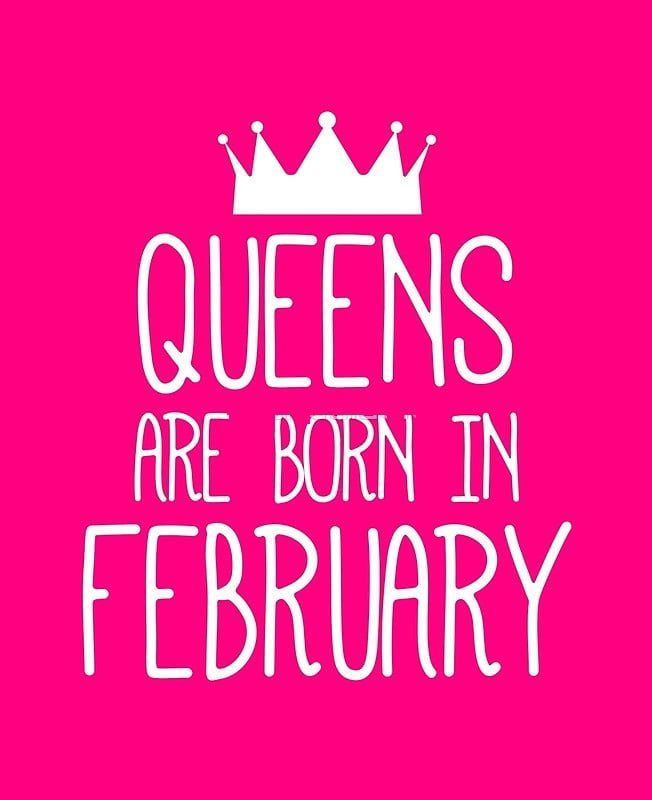 Queens Are Born In February Birthday Quotes Images For