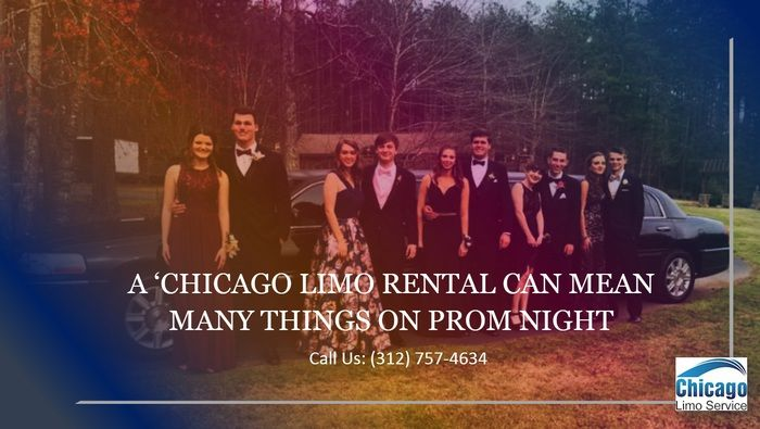A 'Chicago Limo Rental Can Mean Many Things on Prom Night :: Chicago-limousine-rental