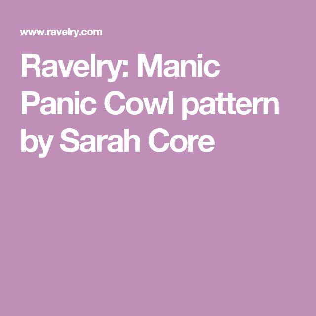 Ravelry: Manic Panic Cowl pattern by Sarah Core